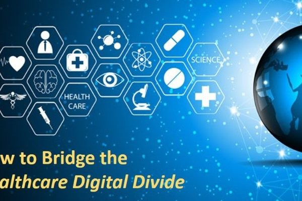 How to Bridge the Healthcare Digital Divide